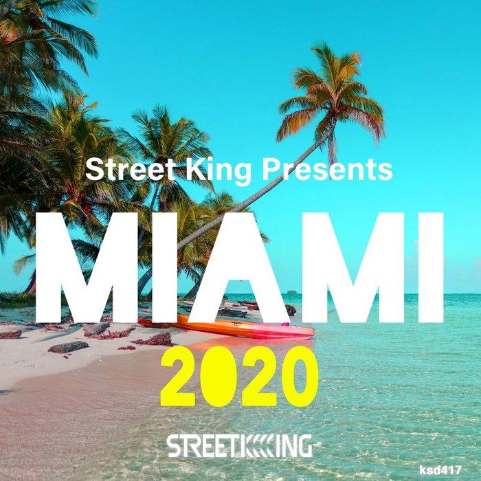 VARIOUS - Street King Presents Miami 2020