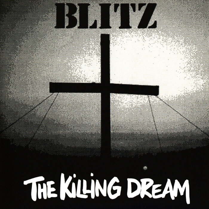BLITZ - The Killing Dream