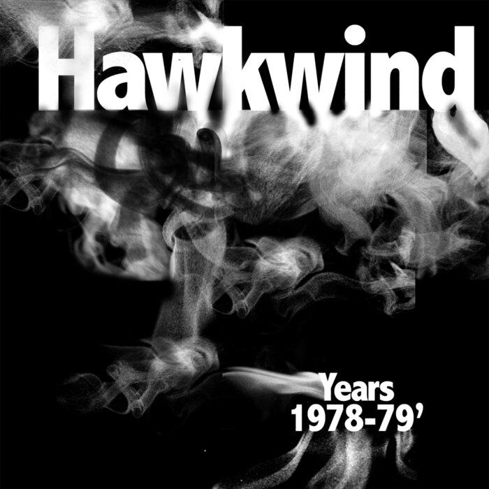HAWKWIND - Hawkwind Years 1978-1979