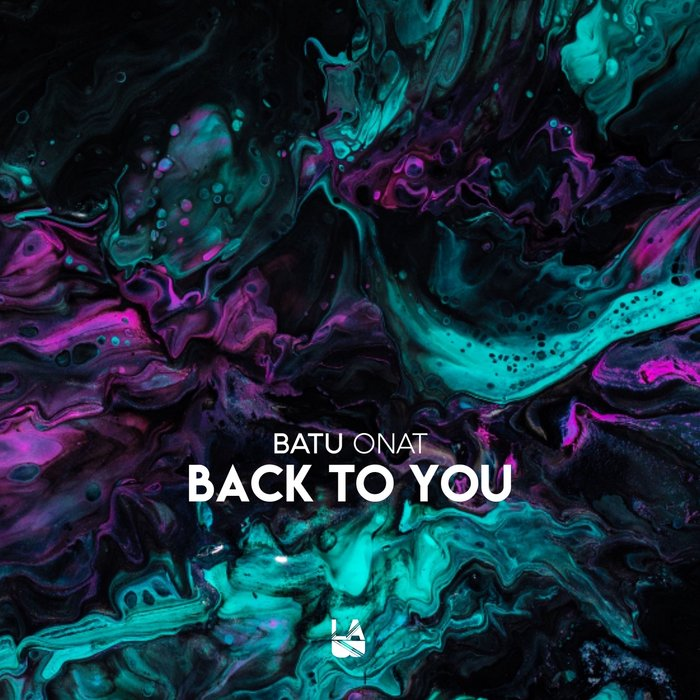 BATU ONAT - Back To You