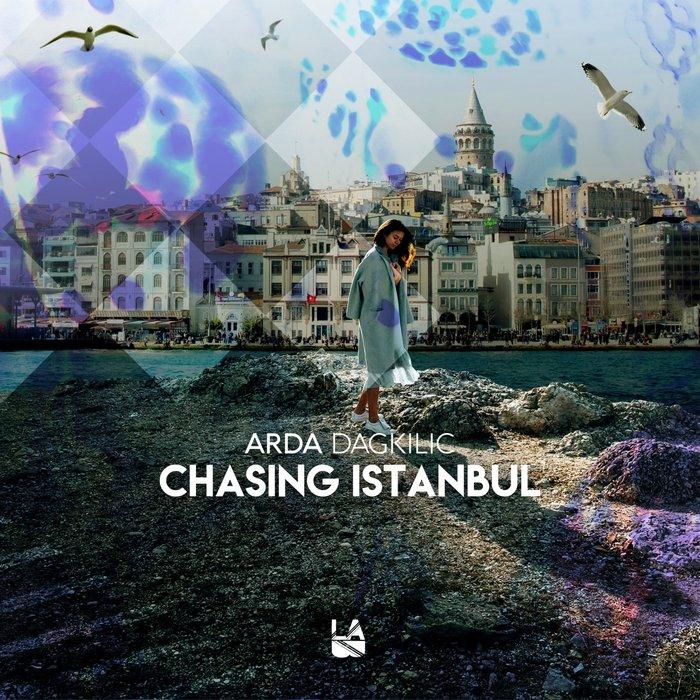 ARDA DAGKILIC - Chasing Istanbul