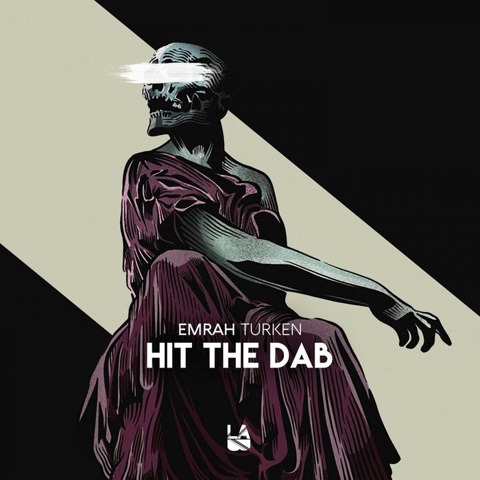 EMRAH TURKEN - Hit The Dab