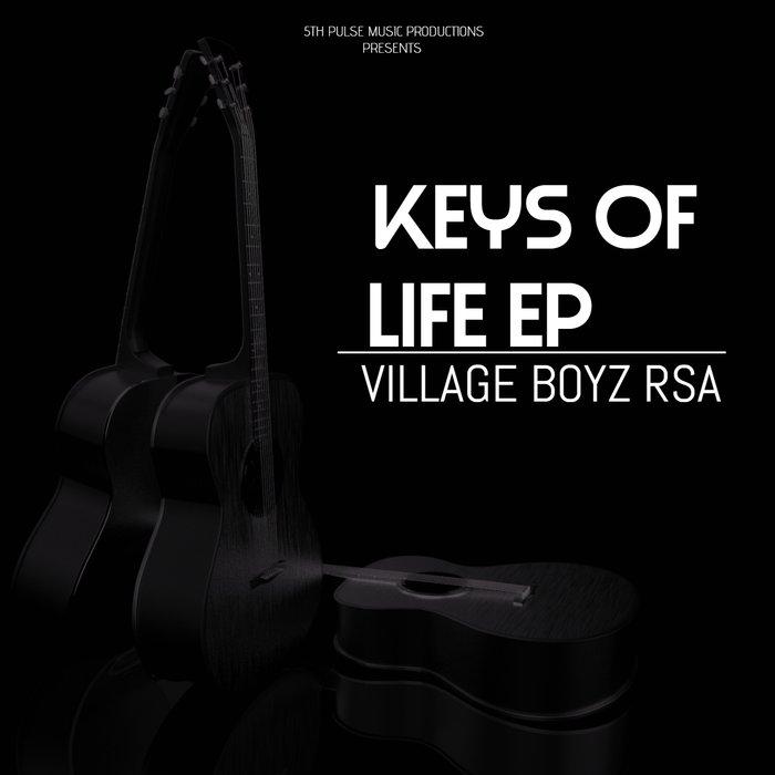 VILLAGE BOYZ RSA - Keys Of Life Vol 2