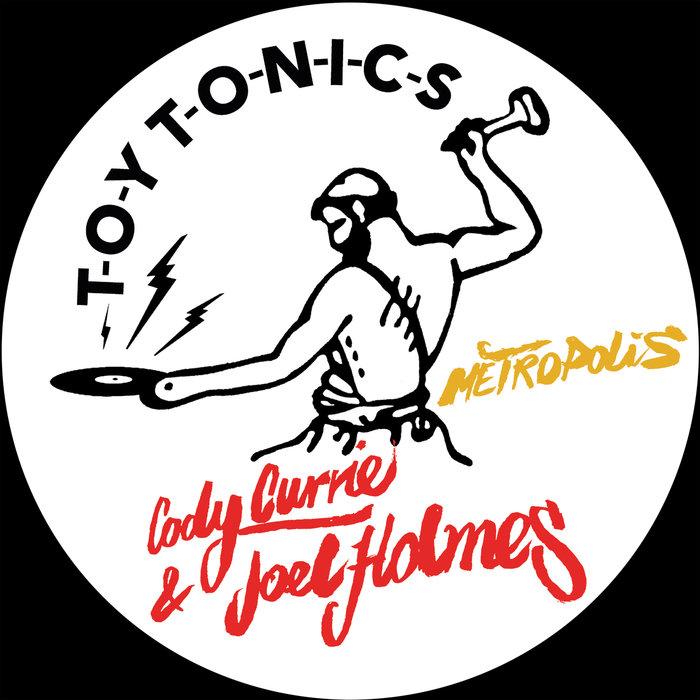 CODY CURRIE/JOEL HOLMES - Metropolis