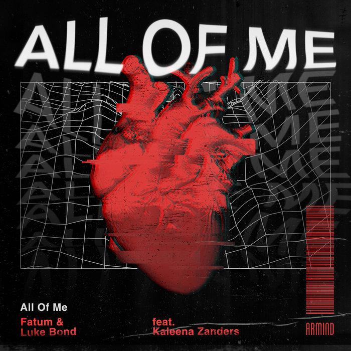 FATUM & LUKE BOND feat KALEENA ZANDERS - All Of Me (Extended Mix)