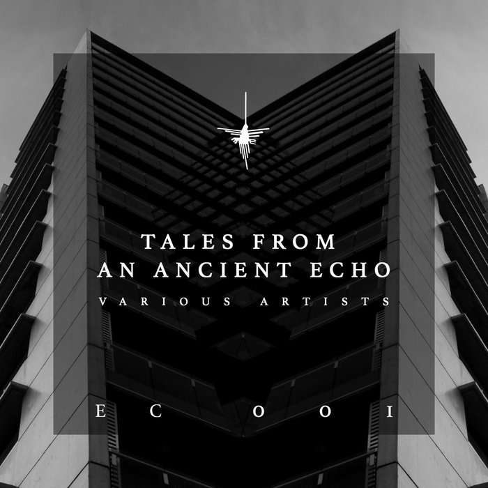 VARIOUS - Tales From An Ancient Echo