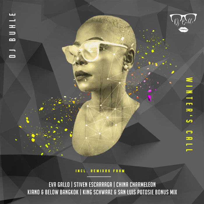 DJ BUHLE - Winter's Call Remixes