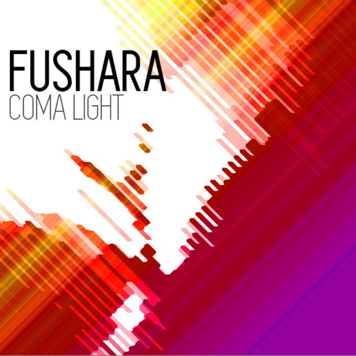 FUSHARA - Coma Light