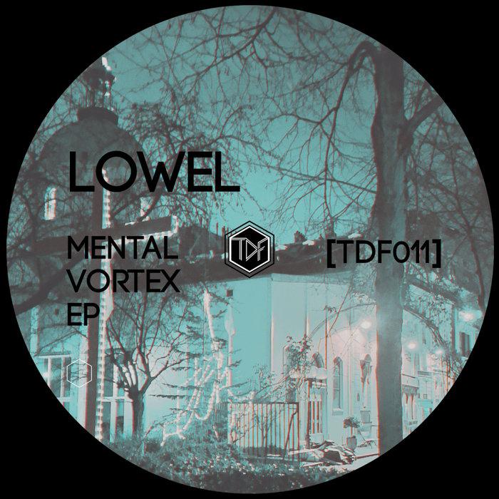 LOWEL - Mental Vortex