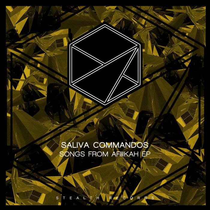 SALIVA COMMANDOS - SONGS FROM AFIIIKAH EP