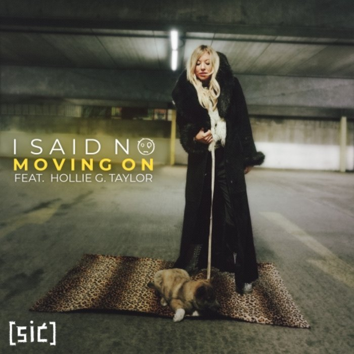 I SAID NO/HOLLIE G. TAYLOR - Moving On