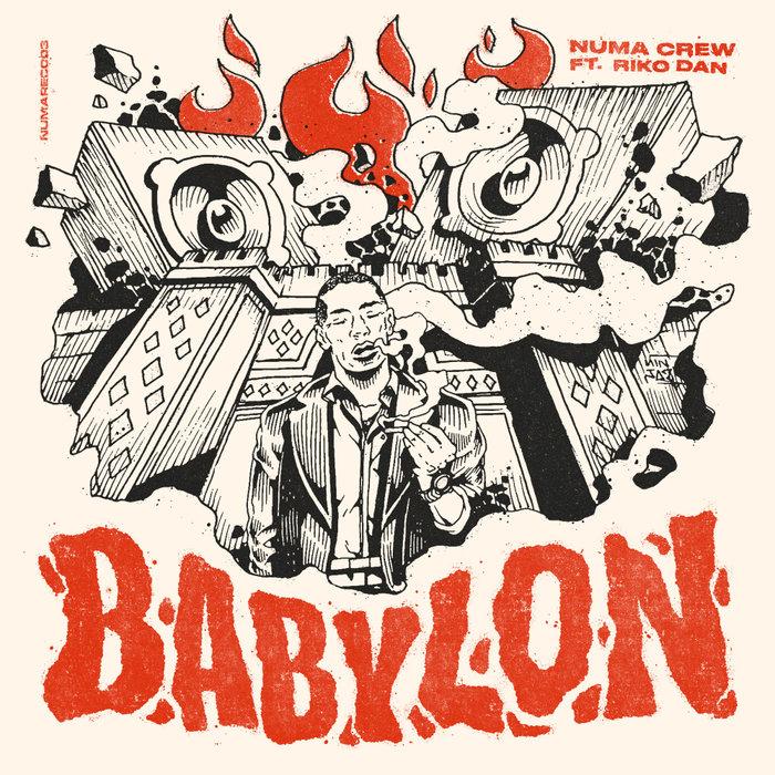 NUMA CREW feat RIKO DAN - Babylon