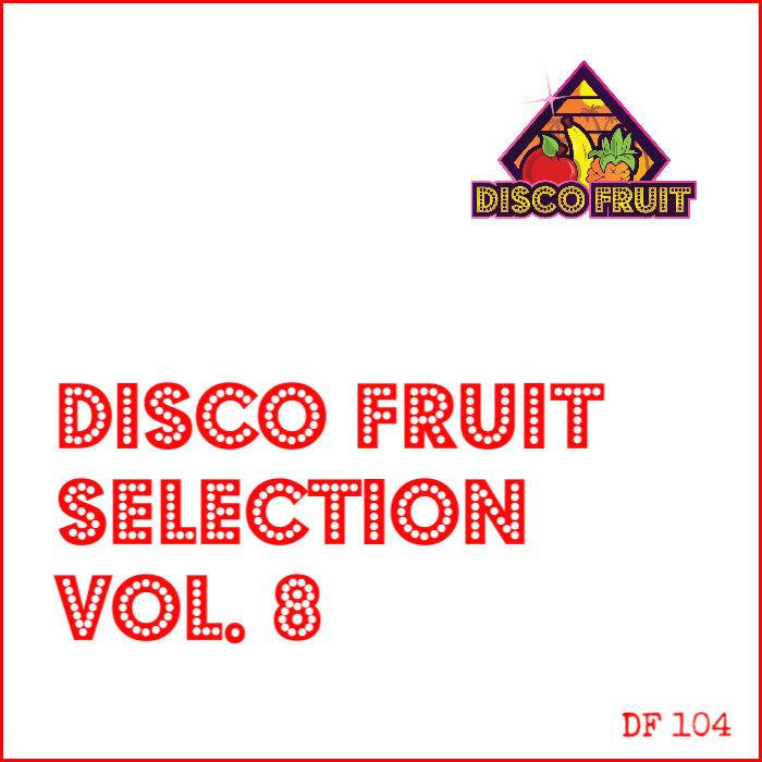 VARIOUS - Disco Fruit Selection Vol 8