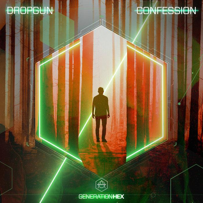DROPGUN - Confession