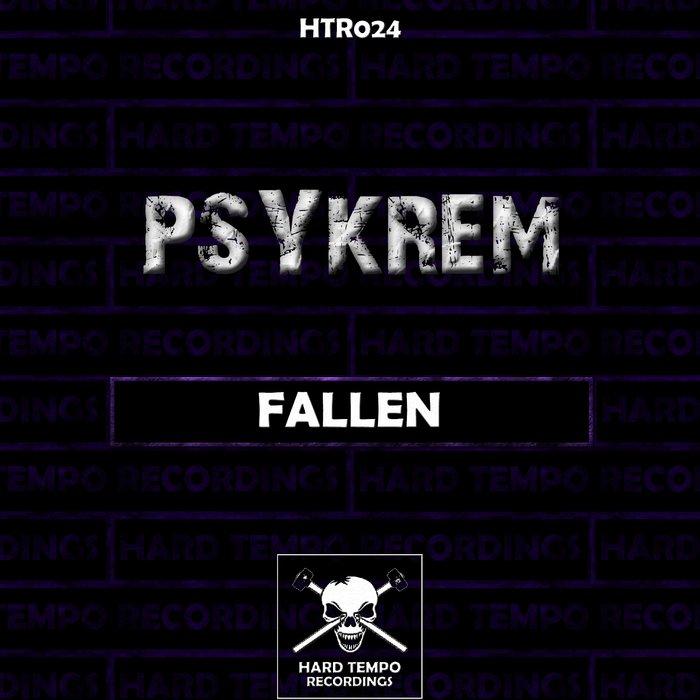 PSYKREM - Fallen