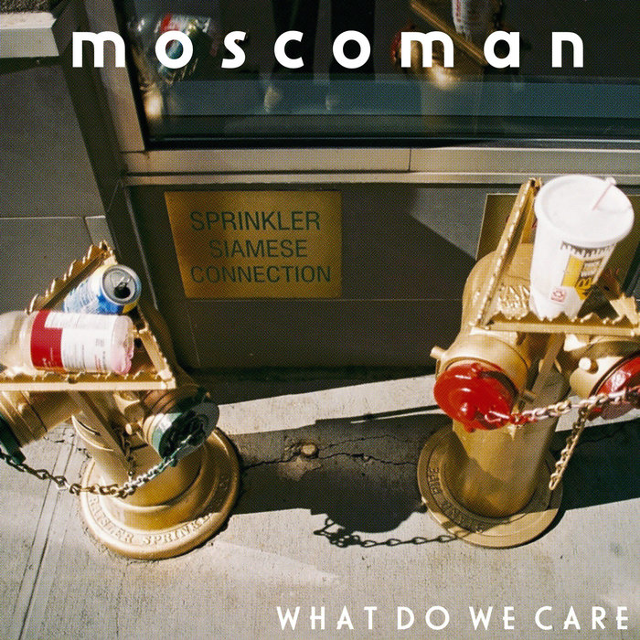 MOSCOMAN feat TELEMAN - What Do We Care
