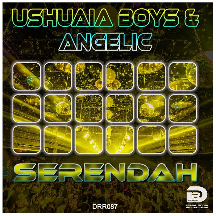 USHUAIA BOYS/ANGELIC - Serendah