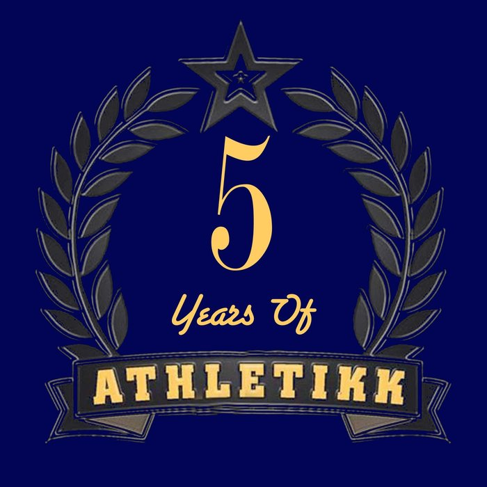VARIOUS - 5 Years Of Athletikk