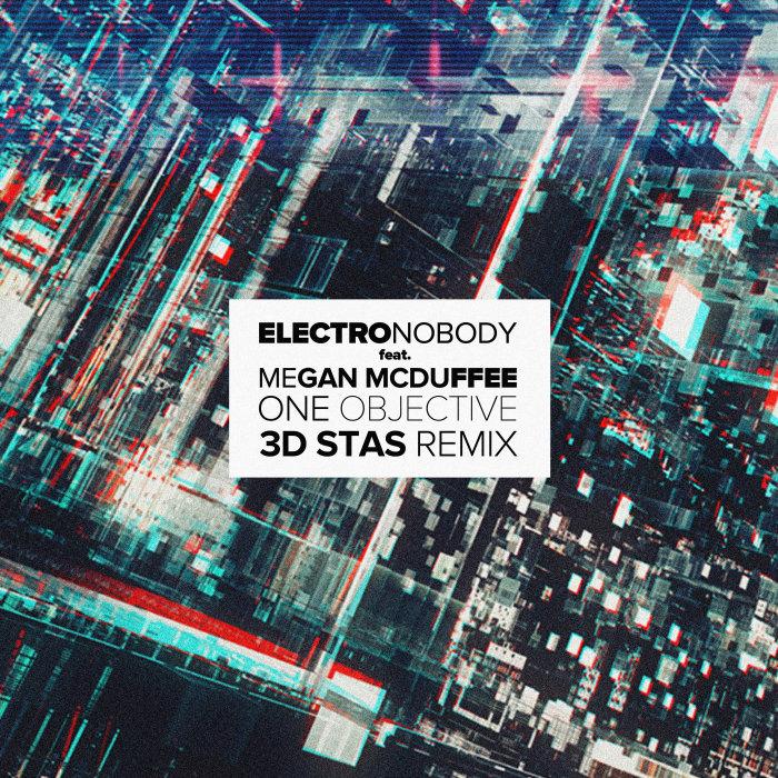 ELECTRONOBODY feat MEGAN MCDUFFEE - One Objective (3D Stas Remix)
