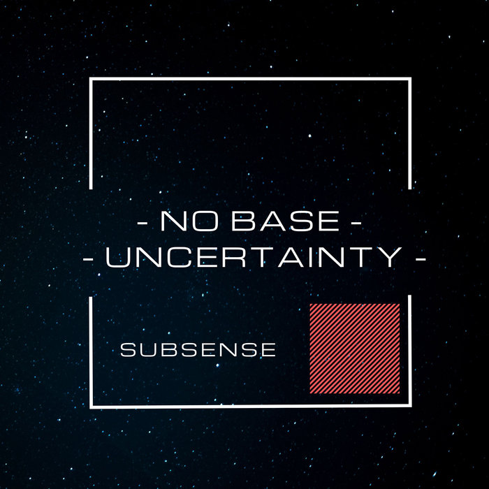 SUBSENSE - No Base/Uncertainty