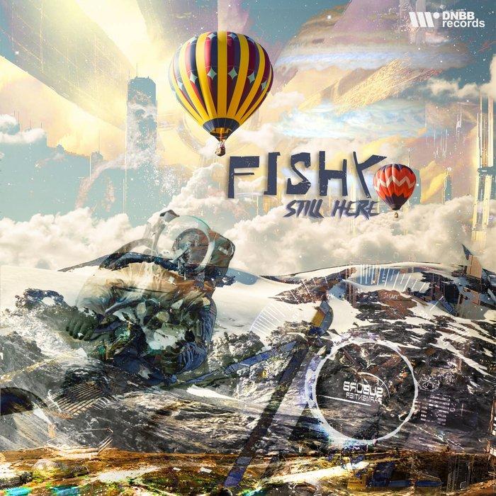 FISHY - Still Here