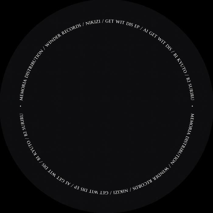NIKIZI - Get Wit Dis EP
