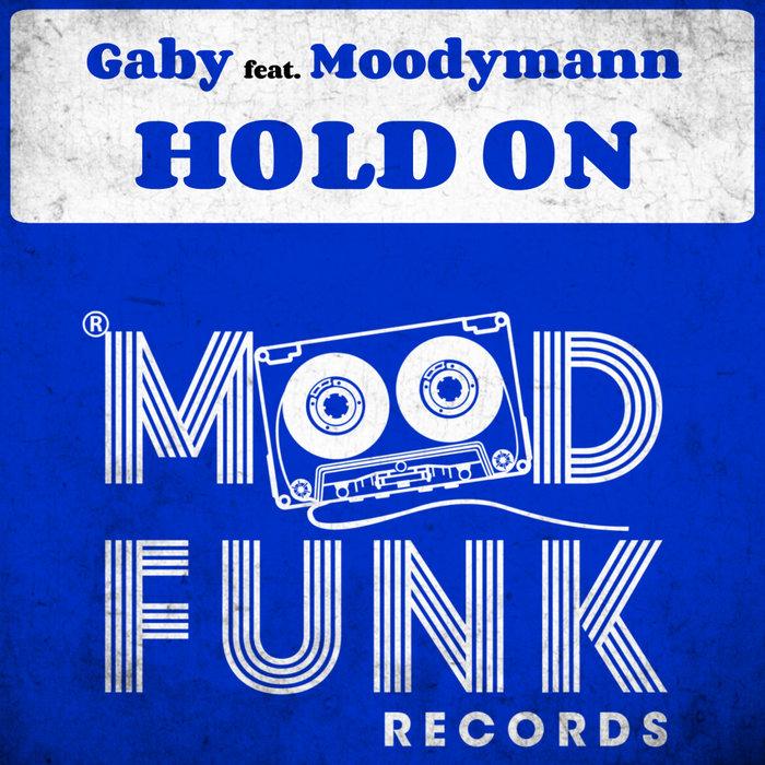 GABY (FR)/MOODYMANN - Hold On