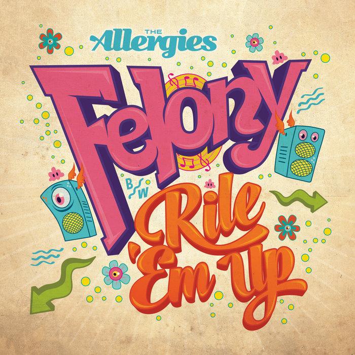 THE ALLERGIES - Felony