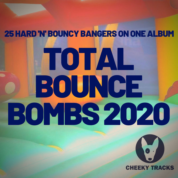 VARIOUS - Total Bounce Bombs 2020