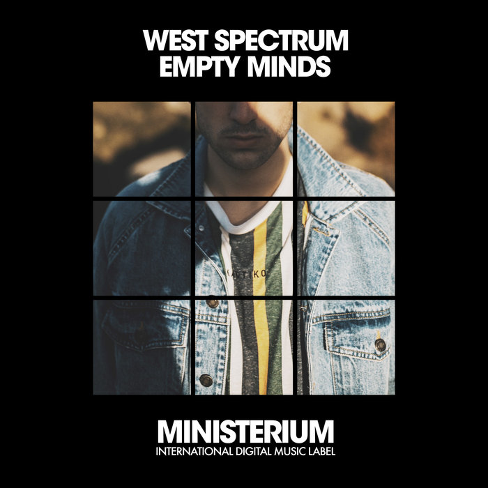 WEST SPECTRUM - Empty Minds (Club Mix)