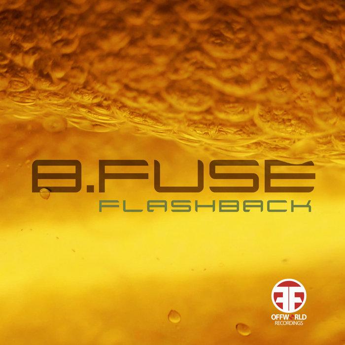 BFUSE - Flashback EP