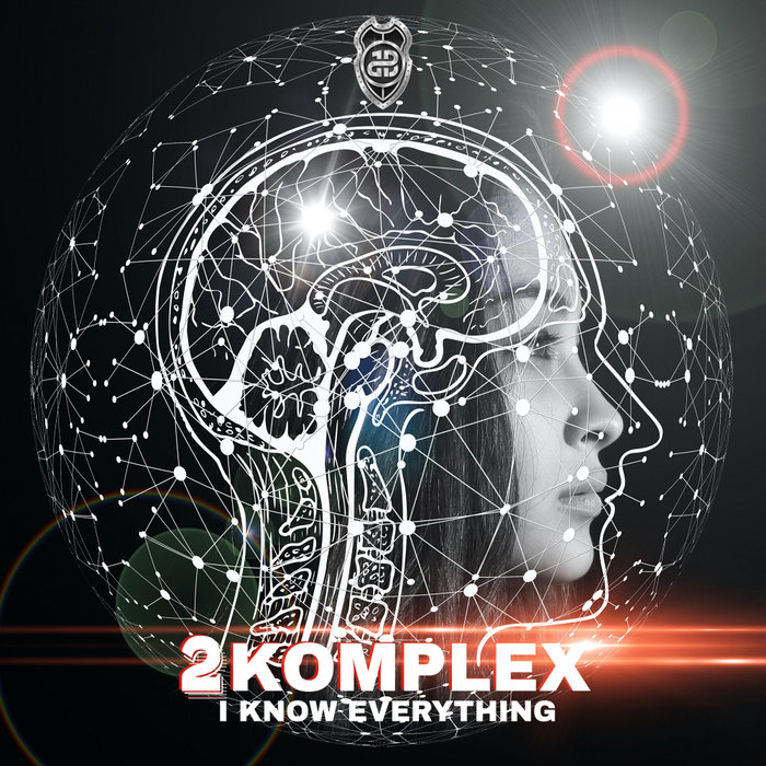 2KOMPLEX - I Know Everything