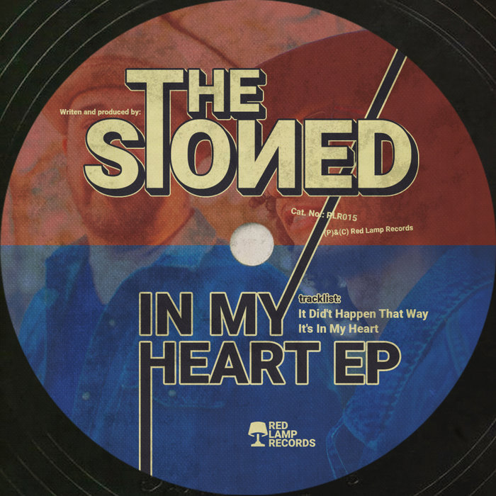 THE STONED - In My Heart EP