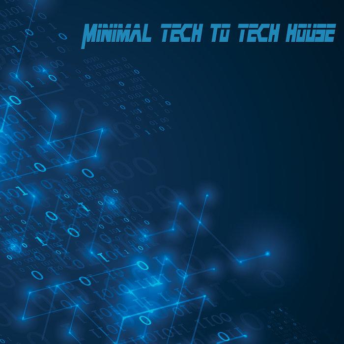VARIOUS - Minimal Tech To Tech House