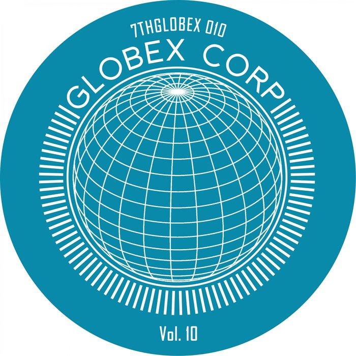 DWARDE/GAND/TIM REAPER - Globex Corp Vol 10
