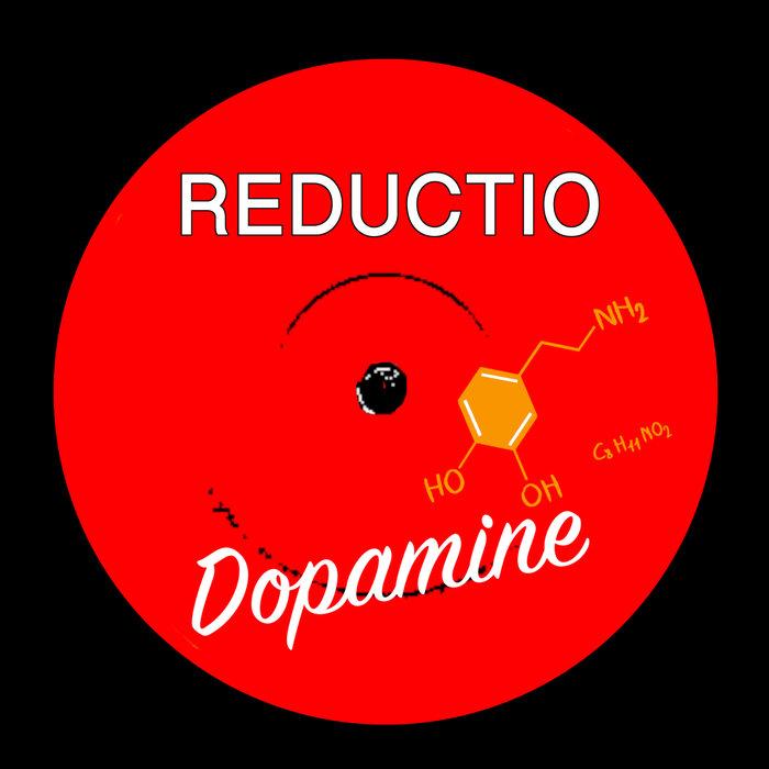 REDUCTIO - Dopamine