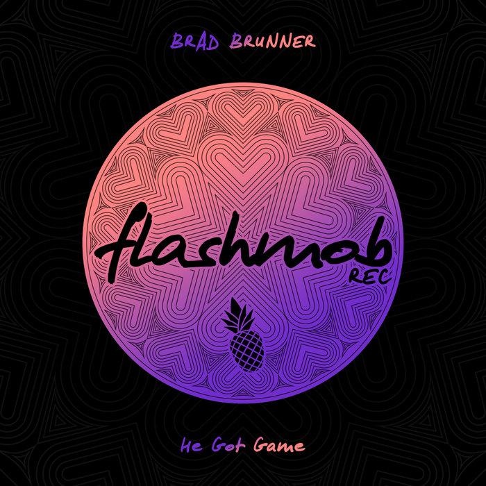 BRAD BRUNNER - He Got Game