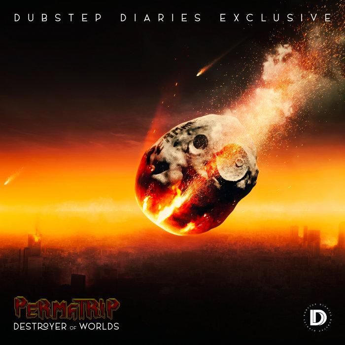 PERMA TRIP - Destroyer Of Worlds