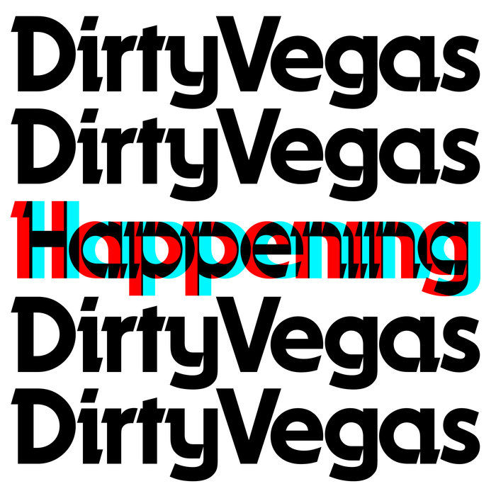 DIRTY VEGAS - Happening