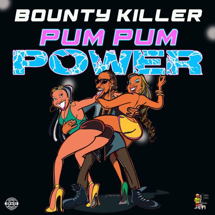 BOUNTY KILLER - Pum Pum Power