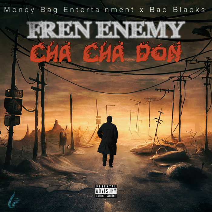 CHA CHA DON - Frenenemy (Explicit)