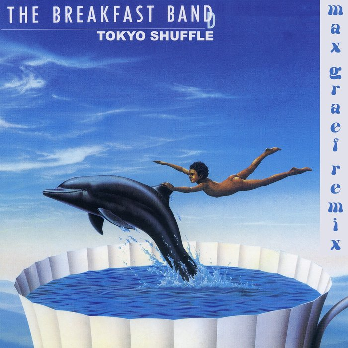 THE BREAKFAST BAND - Tokyo Shuffle (Max Graef Remix)