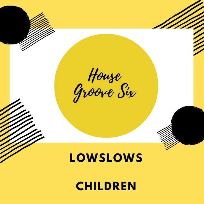 LOWSLOWS - Children