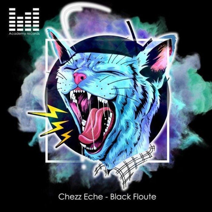 CHEZZ ECHE - Black Floute