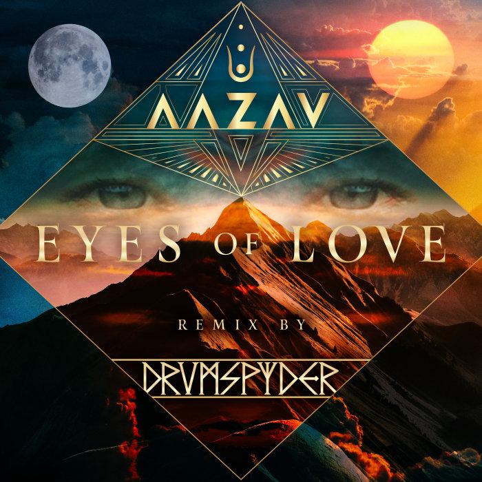 AAZAV - Eyes Of Love