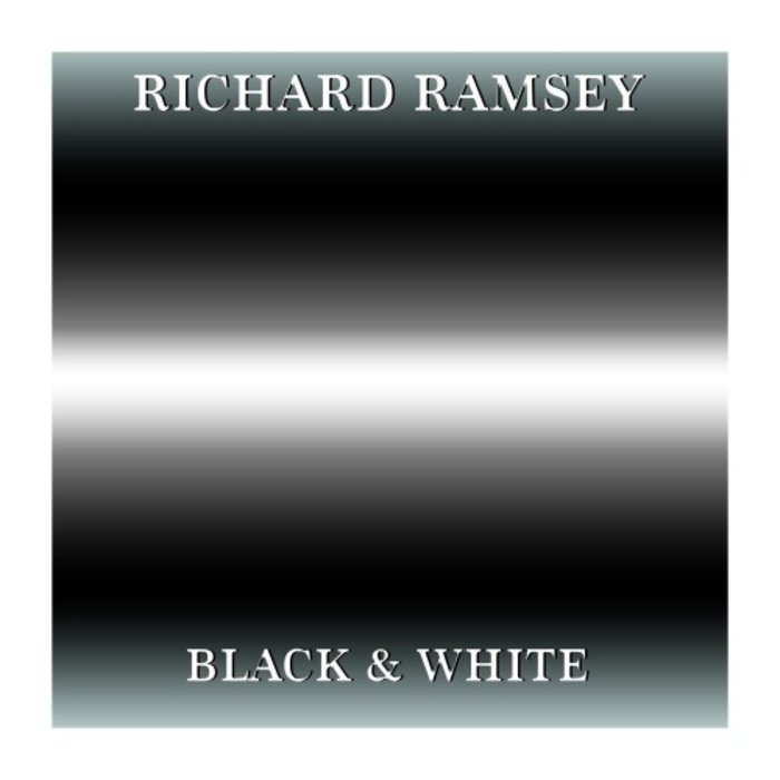 RICHARD RAMSEY - Black & White