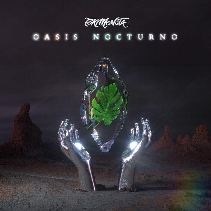TOKIMONSTA - Oasis Nocturno (Explicit)