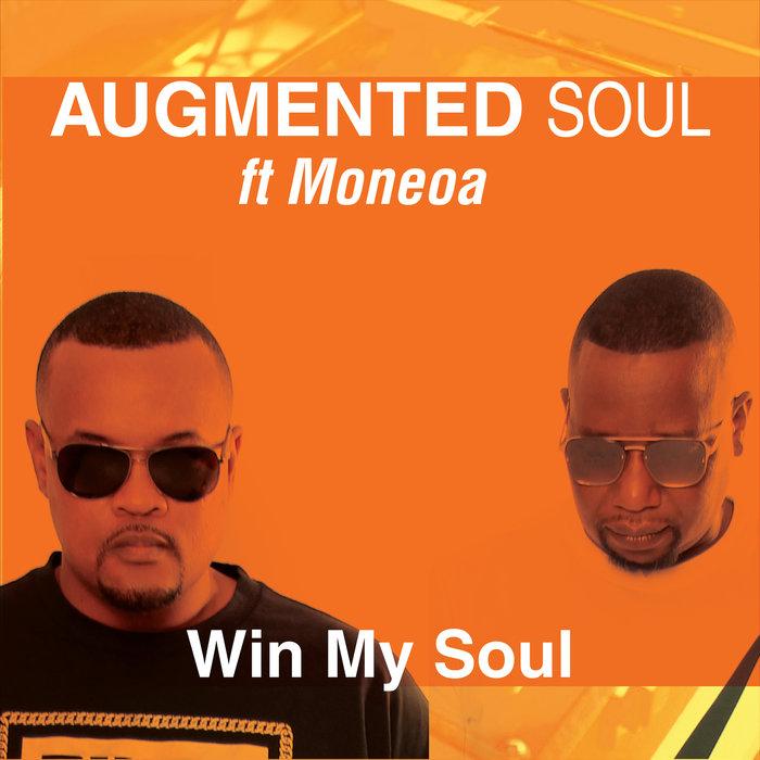 AUGMENTED SOUL - Win My Soul
