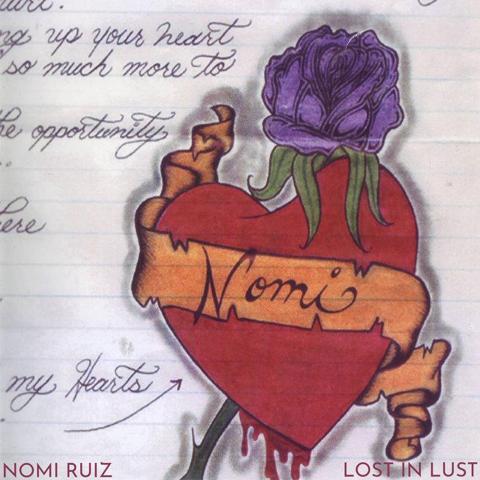 NOMI RUIZ - Lost In Lust