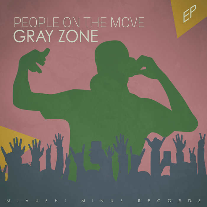 GRAY ZONE - People On The Move